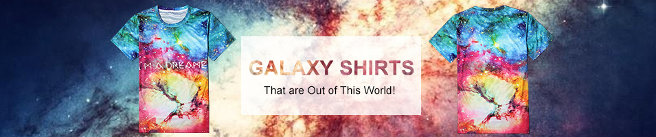 Galaxy Shirts That are Out of This World!