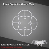 4Pcs Propeller Guard Ring Set for DJI Phantom 4  RC Quadcopter