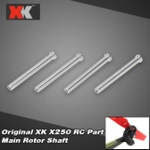 4Pcs Original XK X250-05 Main Rotor Shaft for XK X250 RC Quadcopter