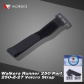 Original Walkera Runner 250 FPV Quadcopter Parts Runner 250-Z-27 Velcro Strap