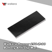 Original Walkera Runner 250 FPV Quadcopter Parts Battery Anti-slip Mat Runner 250-Z-30